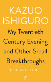 essays books my twentieth century evening and other small breakthroughs the nobel lecture