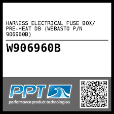 harness electrical fuse box pre heat db webasto p n 906960b harness electrical fuse box pre heat db webasto p n 906960b