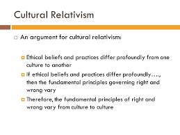 objectives swbat  identify moral relativism  analyze the  7 cultural relativism