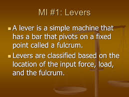 topic simple machines pssa c s c objective tlw compare mi 1 levers a lever is a simple machine that has a bar that
