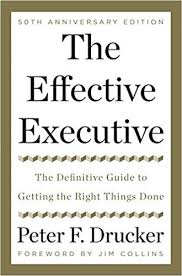 executive summary of books the effective executive the definitive guide to getting the