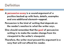 definition persuasive essay q what is the definition of a persuasive essay answers