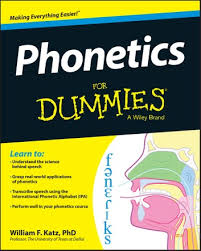 The international phonetic alphabet (ipa) is very important for learners of english because english is not a phonetic language. Phonetics For Dummies Ebook By William F Katz 9781118505090 Rakuten Kobo United States