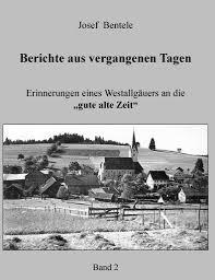 Berichte Aus Vergangenen Tagen Band 2 By Josef Bentele Book Read Online