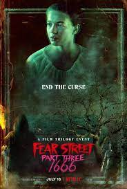 Fear Street Part Three: 1666 (2021 ...