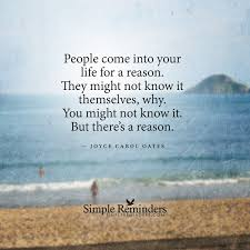 people come in our lives for a reason quotes
