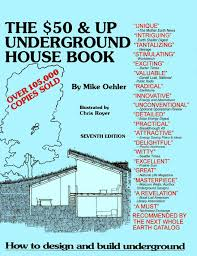 Subterranean House 50 And Up Underground House Book Underground Housing And Shelter