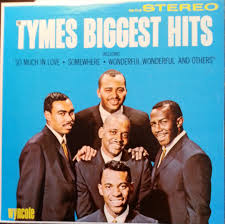 Design With The Tymes The Tymes The Tymes Biggest Hits 1964 The Tymes Were