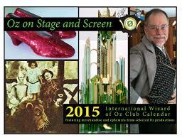 Calendar Wizard 2015 The 2015 International Wizard Of Oz Club Calendar Is Now Available
