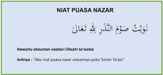 Salah satu puasa yang disunnahkan lagi adalah puasa senin kamis. Bacaan Niat Puasa Nazar Lengkap Dengan Latin Dan Artinya Doa Harian Islami