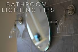bathroom lighting advice. To Follow Up From Our Recent Post On IP Zones And The Appropriate Ratings For Bathroom Lights We Have Put Together A Selection Of Tips Tricks Lighting Advice