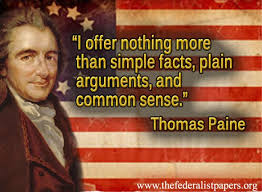 Common Sense Thomas Paine Quotes Amazing Thomas Paine Offers Nothing More Than Simple Facts And Common Sense