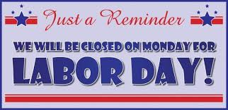 labor day closing sign template labor day signs labor day closing sign with closed for labor day