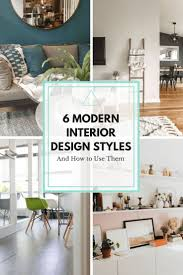 Types Of Interior Design Interior Design Style 6 Modern Styles And How To Use Them