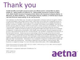 43 thank you health benefits and health insurance plans are offered and or underwritten by aetna