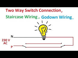 two way switch connection two way switch wiring diagram two way switch connection two way switch wiring diagram staircase wiring godown wiring