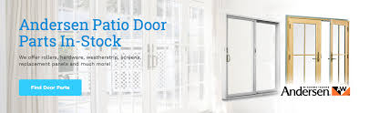 find your replacement andersen patio door parts today