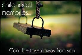 Beautiful Quotes On Childhood Memories