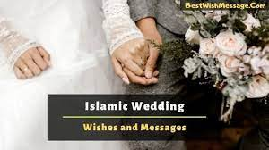 18 marriage in islam famous sayings, quotes and quotation. Islamic Wedding Wishes 150 Nikah Marriage Wishes And Duas