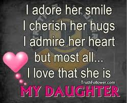 Love My Daughter Quotes Cool I Love My Daughter Quotes Adore Her Smile I Cherish Her Hugs I