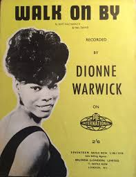 Image result for Walk On By - Dionne Warwick