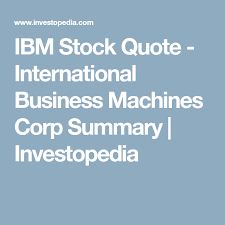 Ibm Stock Quote Gorgeous IBM Stock Quote International Business Machines Corp Summary