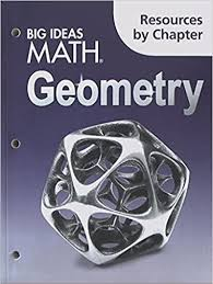 Three circles, center, intersecting points, collinearity, congruence. Big Ideas Math Geometry Resources By Chapter Houghton Mifflin Harcourt 9781608408597 Amazon Com Books