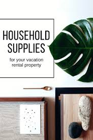 Checklist: Essential items for your vacation rental