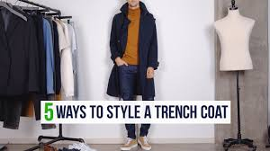 5 Different Ways to Style a <b>Trench Coat</b> | <b>Men's</b> Fashion Outfit ...