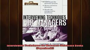 book interviewing techniques for managers briefcase books x