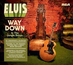 presley way down in the jungle room years later elvis presley way down in the jungle room 40 years later