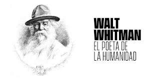 WALT WHITMAN EL POETA DE LA HUMANIDAD - Nuestro Mundo