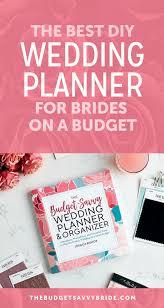 Best Diy Wedding Planner The Budget Savvy Wedding Planner