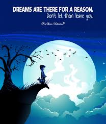 Quotes About Unfulfilled Dreams Best of Dreams Are There For A Reason Motivational Picture Quote