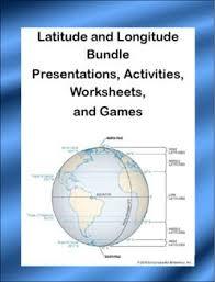 Latitude And Longitude Bundle Presentations Activities Worksheets