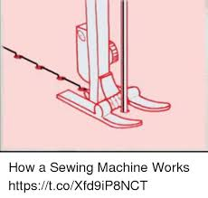 How It Works Sewing Machine