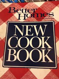 my original cookbook better homes and gardens new cook book for the cook