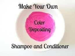 Color Depositing Shampoo And Conditioner Diy
