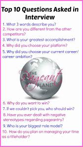 best ideas about interview questions and answers most popular pageant interview questions and answers