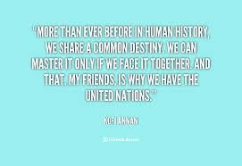 United Nations Quotes. QuotesGram via Relatably.com