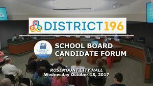 Isd 196 Isd 196 School Board Candidates Forum 10 18 2017 Youtube