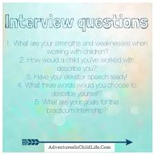 questions adventures in child life interview help