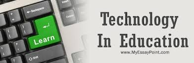 Technology And Education The Importance Of Technology In Education My Essay Point