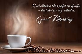 Good Morning Quotes With Tea Best of Cup Of Tea Good Morning Message Wallpaper 24 Baltana