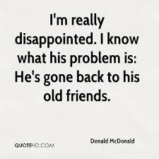 Donald McDonald Quotes QuoteHD Classy Gone Friends Quotes Pics