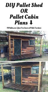 Pallet Cabin Designs Diy Pallet Shed Pallet Outdoor Cabin Plans Diy Pallet
