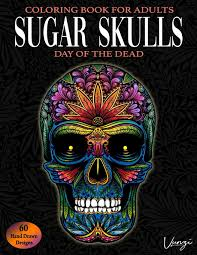 Day Of The Dead Skull Designs Sugar Skulls Day Of The Dead Coloring Book For Adults 60