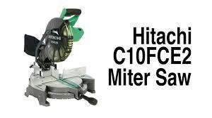 hitachi 10 inch miter saw. hitachi c10fce2 10\ 10 inch miter saw