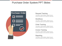 Purchase Order Tracking System Purchase Order System Ppt Slides Template Presentation