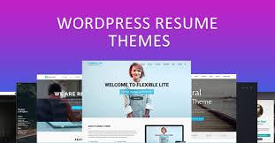 10 Best Wordpress Resume Themes Of 2018 To Create Amazing Resume